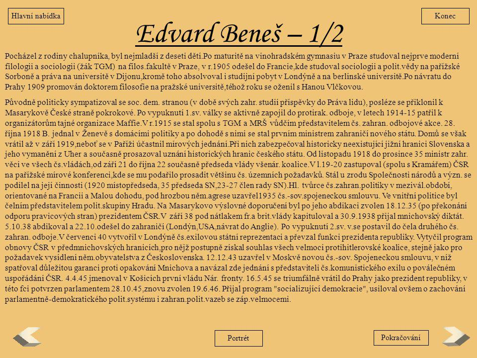 Hlavní nabídka Konec. Edvard Beneš – 1/2.