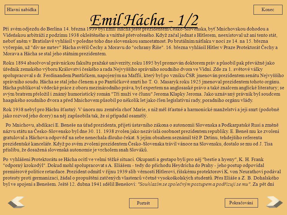 Hlavní nabídka Konec. Emil Hácha - 1/2.