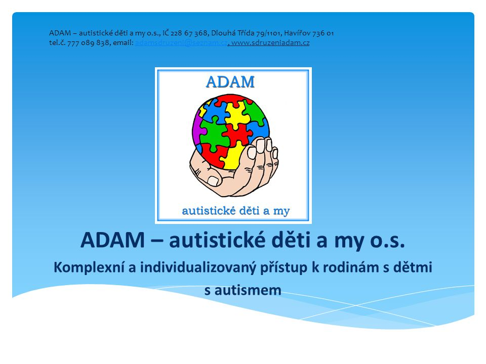 ADAM – autistické děti a my o. s