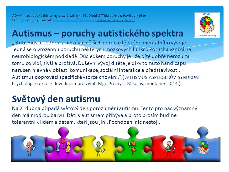 Autismus – poruchy autistického spektra