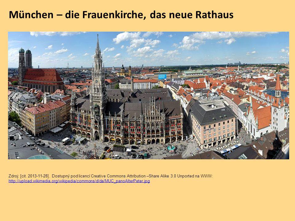 München – die Frauenkirche, das neue Rathaus