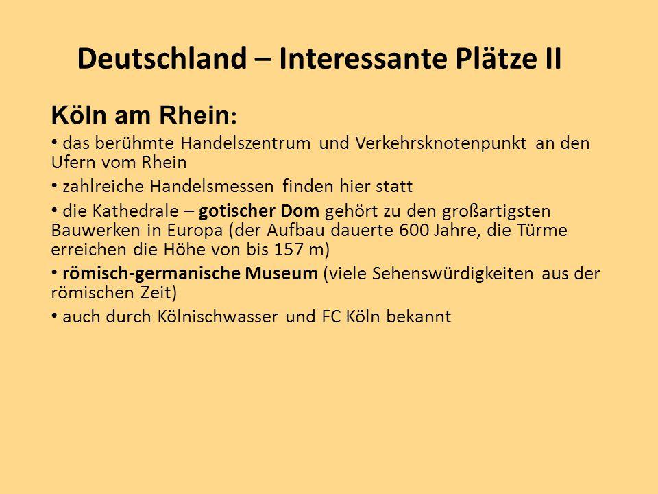 Deutschland – Interessante Plätze II