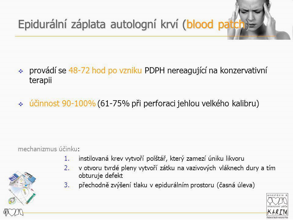 Epidurální záplata autologní krví (blood patch)