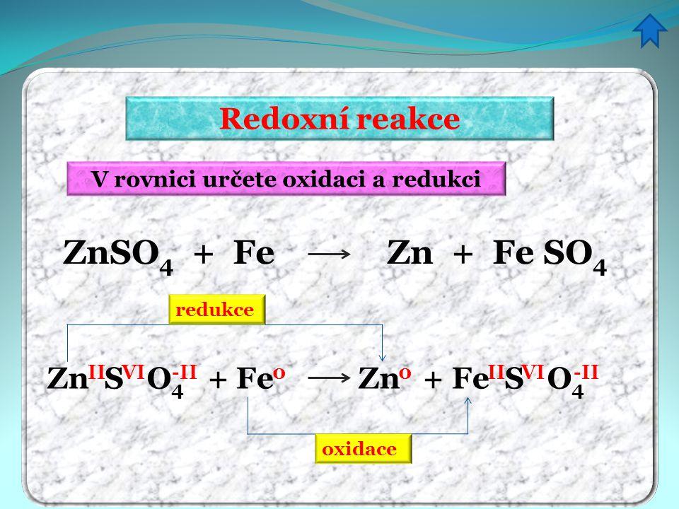 V rovnici určete oxidaci a redukci