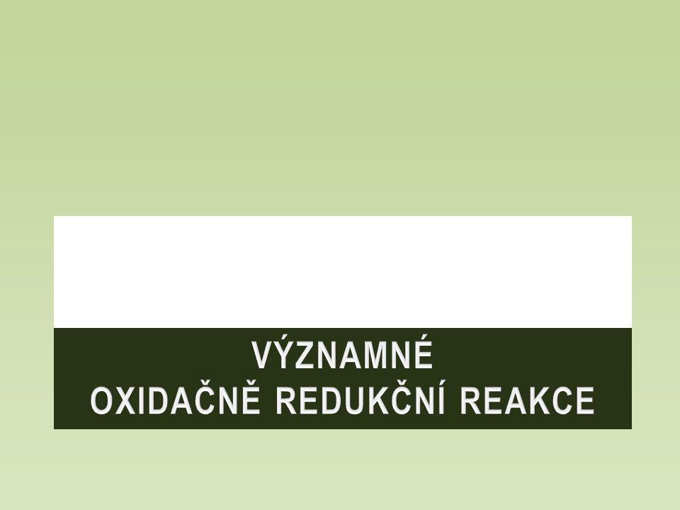 Významné oxidačně redukční reakce