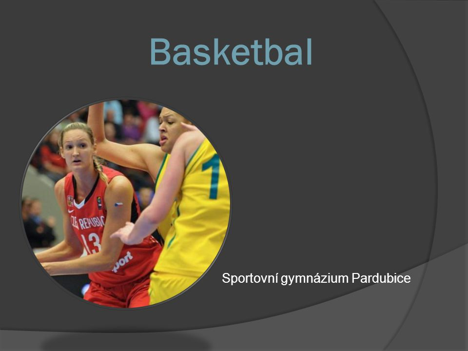 Basketbal Sportovní gymnázium Pardubice