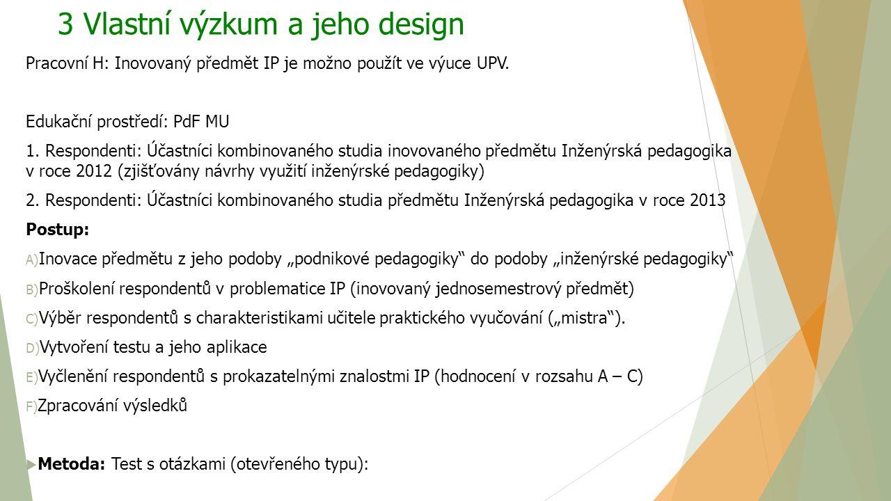 3 Vlastní výzkum a jeho design