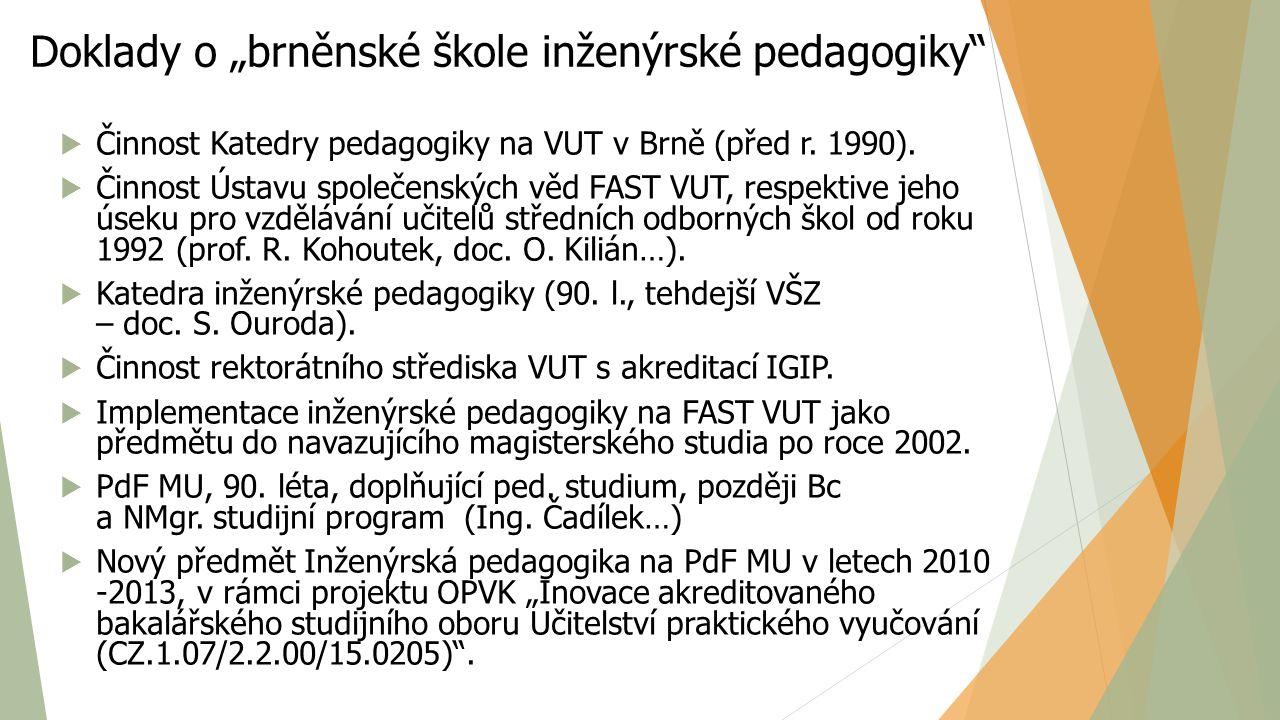 """Doklady o """"brněnské škole inženýrské pedagogiky"""