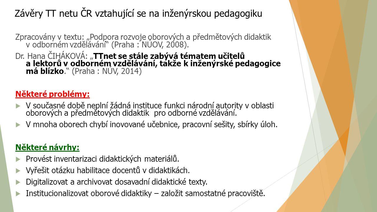 Závěry TT netu ČR vztahující se na inženýrskou pedagogiku