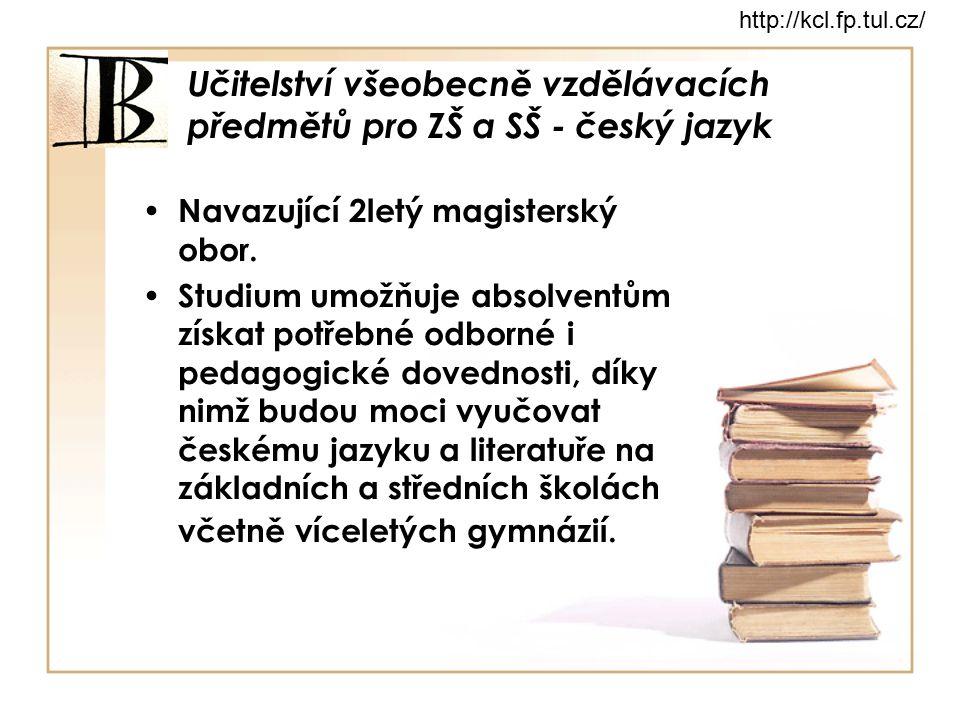Učitelství všeobecně vzdělávacích předmětů pro ZŠ a SŠ - český jazyk