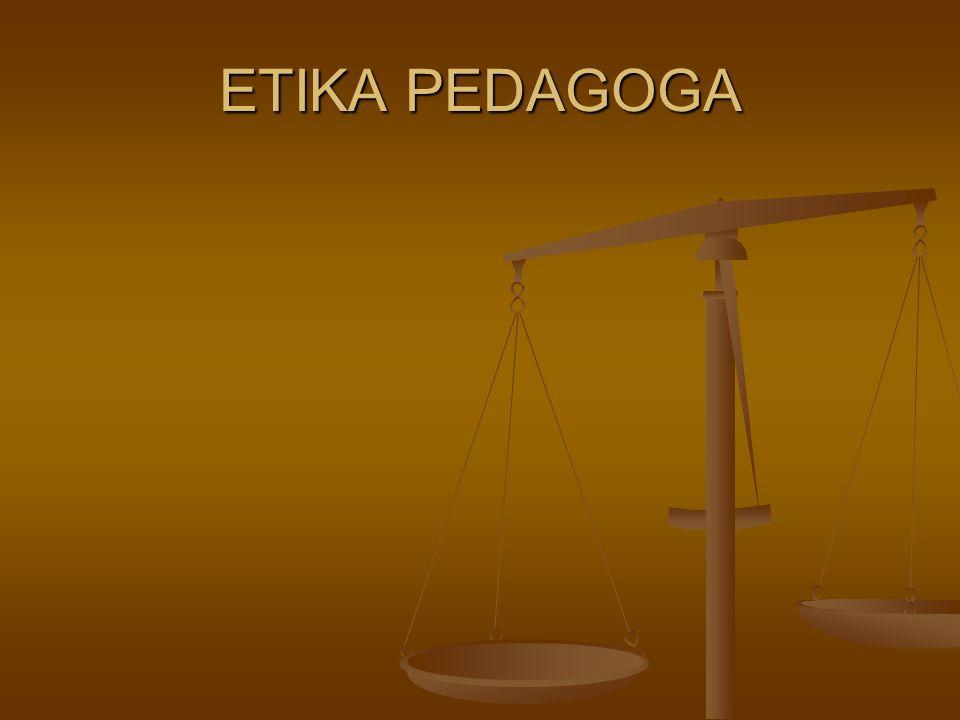 ETIKA PEDAGOGA