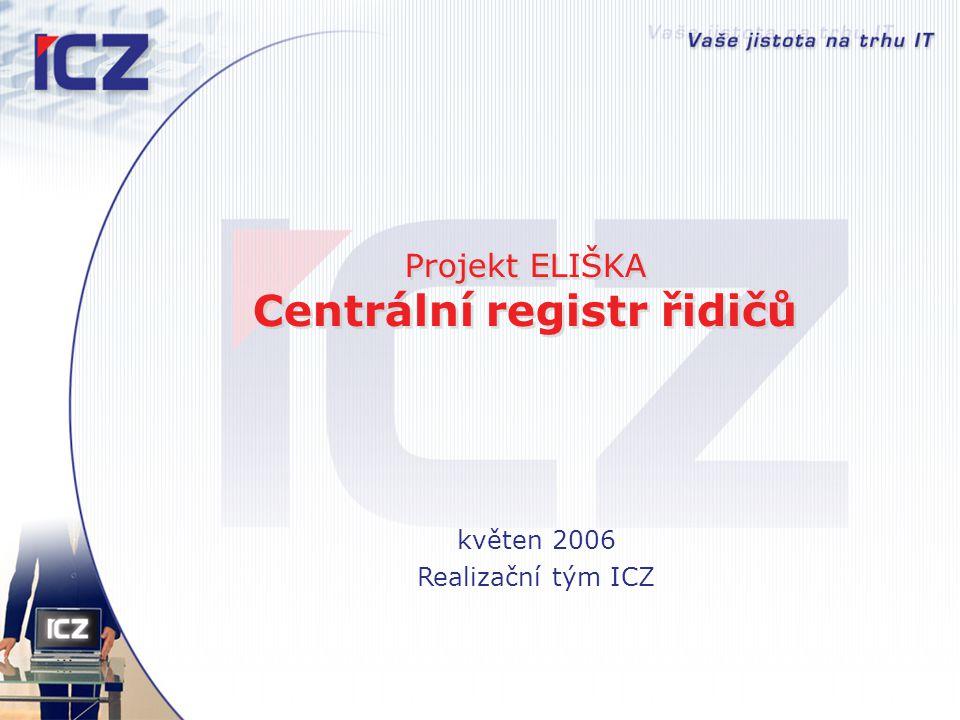 Projekt ELIŠKA Centrální registr řidičů