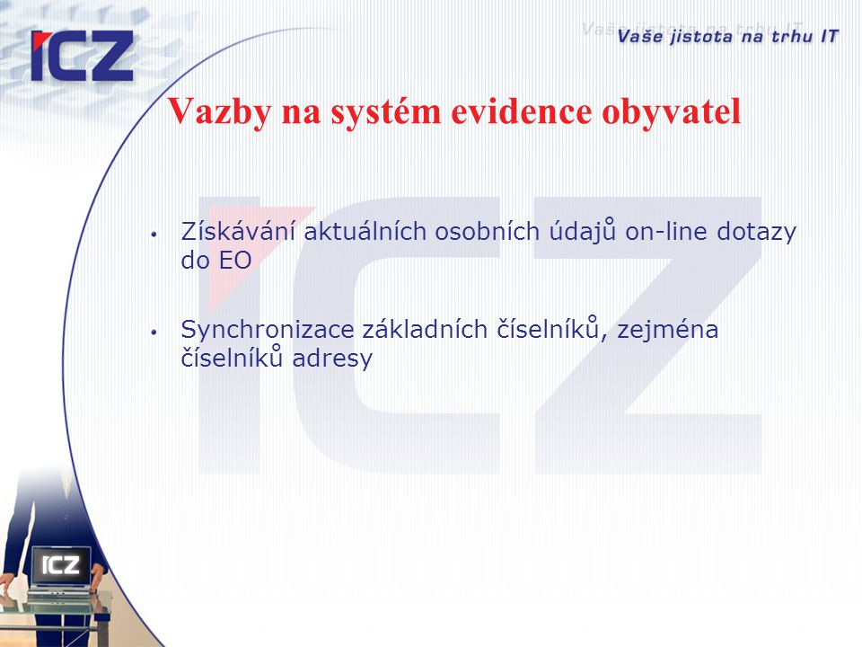 Vazby na systém evidence obyvatel