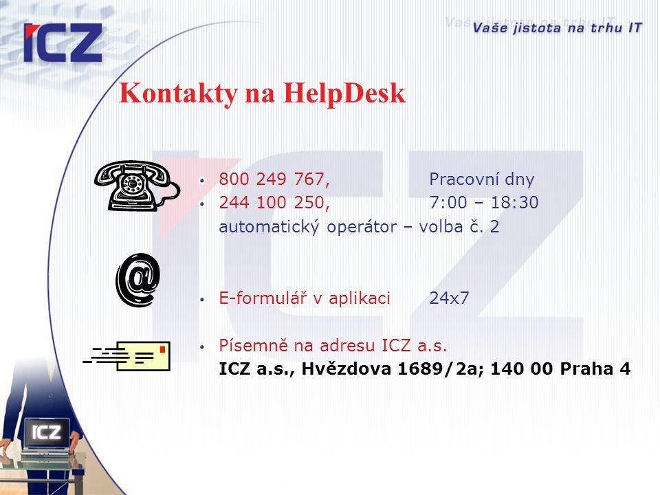 Kontakty na HelpDesk 800 249 767, Pracovní dny