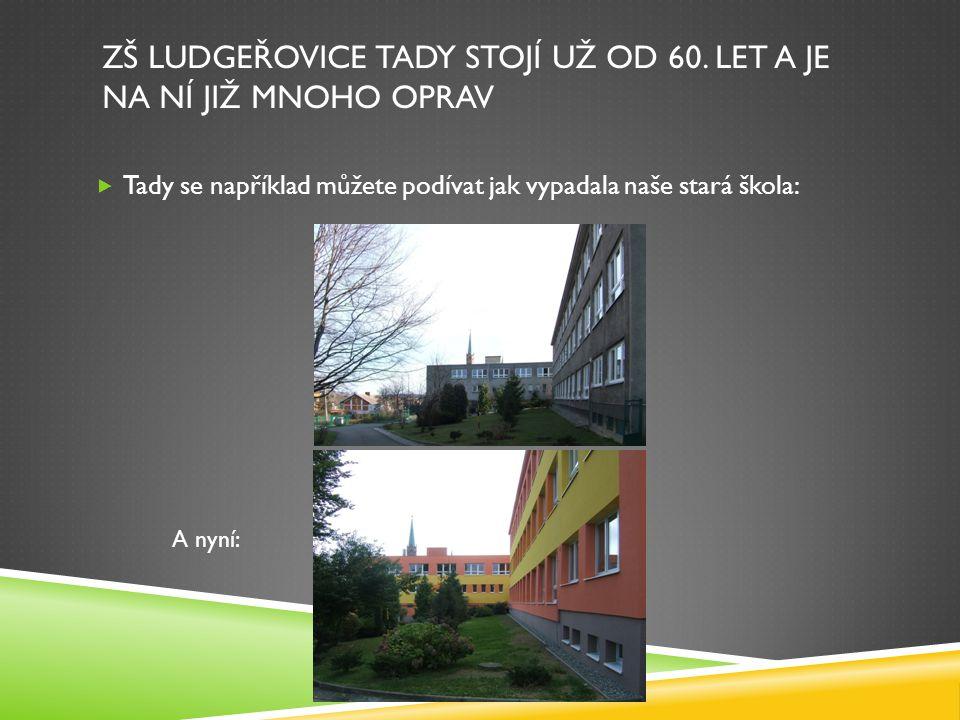 ZŠ Ludgeřovice tady stojí už od 60. let a je na ní již mnoho oprav