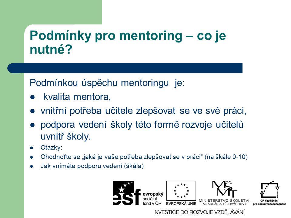Podmínky pro mentoring – co je nutné
