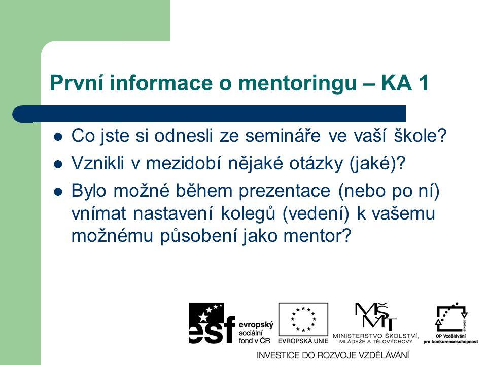 První informace o mentoringu – KA 1
