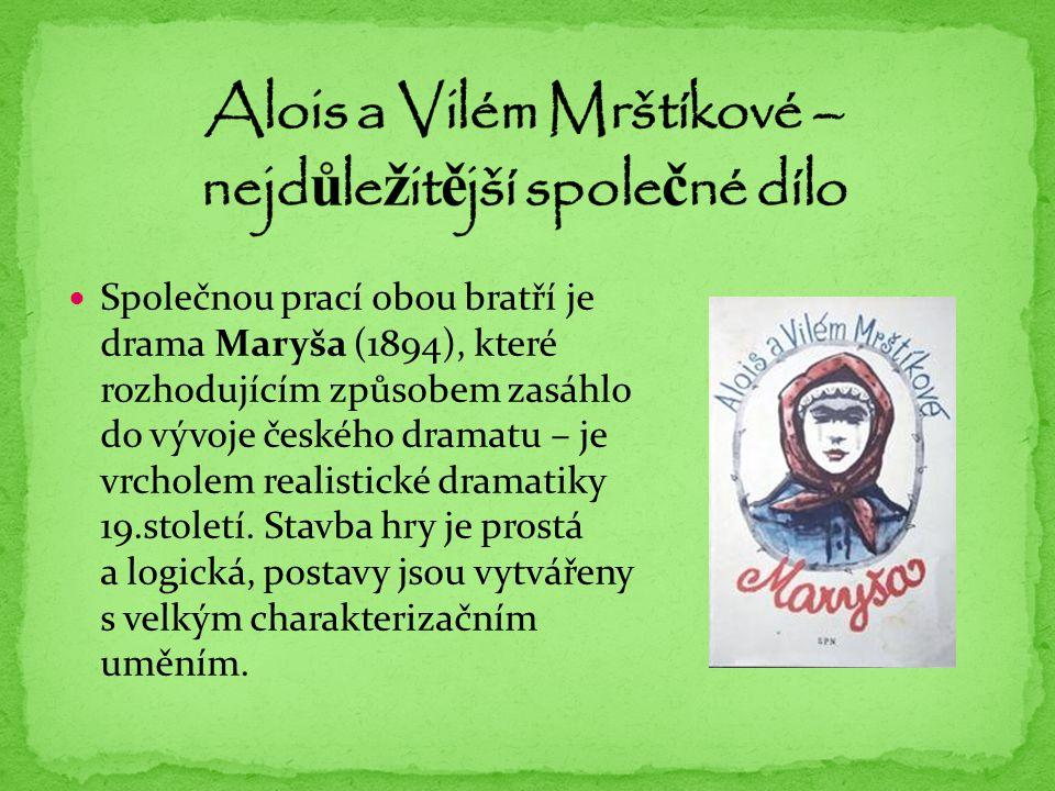 Alois a Vilém Mrštíkové – nejdůležitější společné dílo