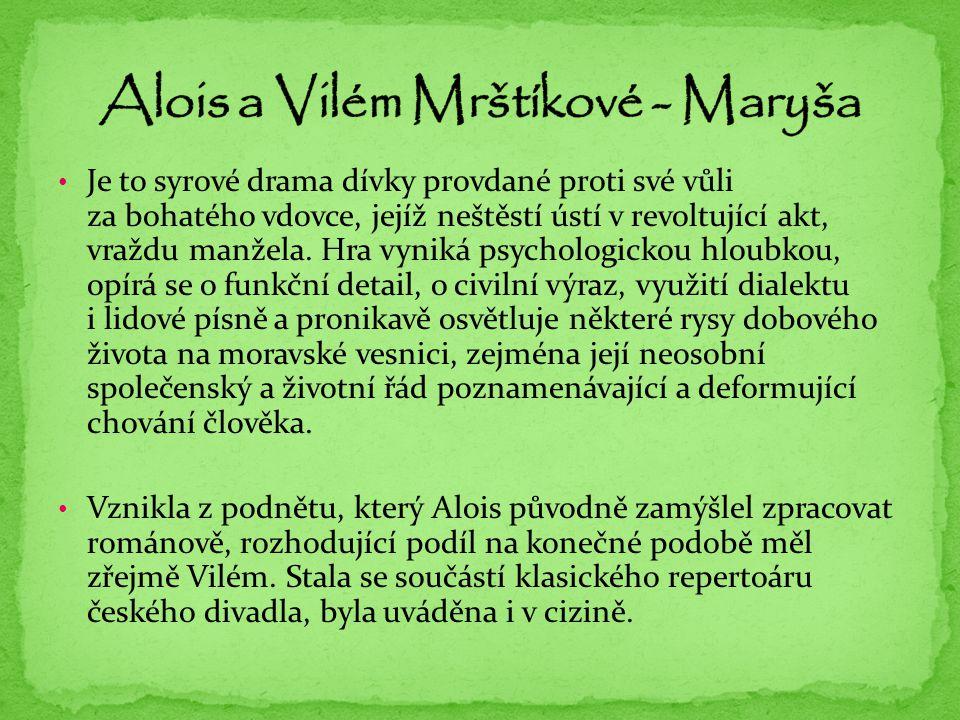 Alois a Vilém Mrštíkové - Maryša