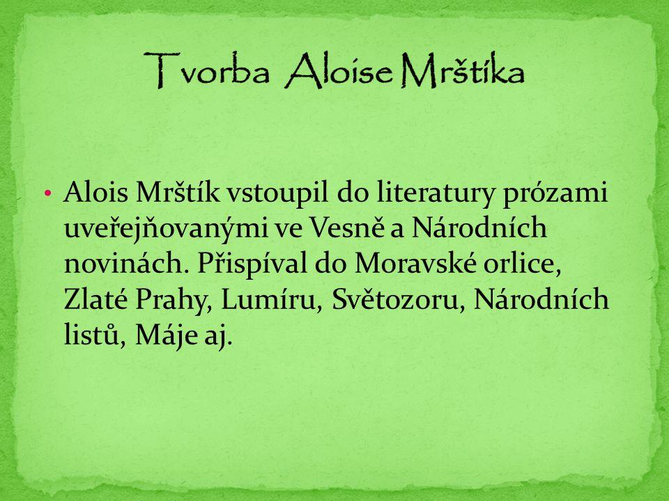 Tvorba Aloise Mrštíka