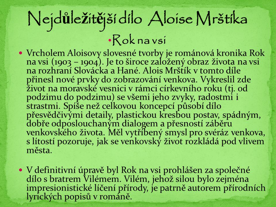 Nejdůležitější dílo Aloise Mrštíka