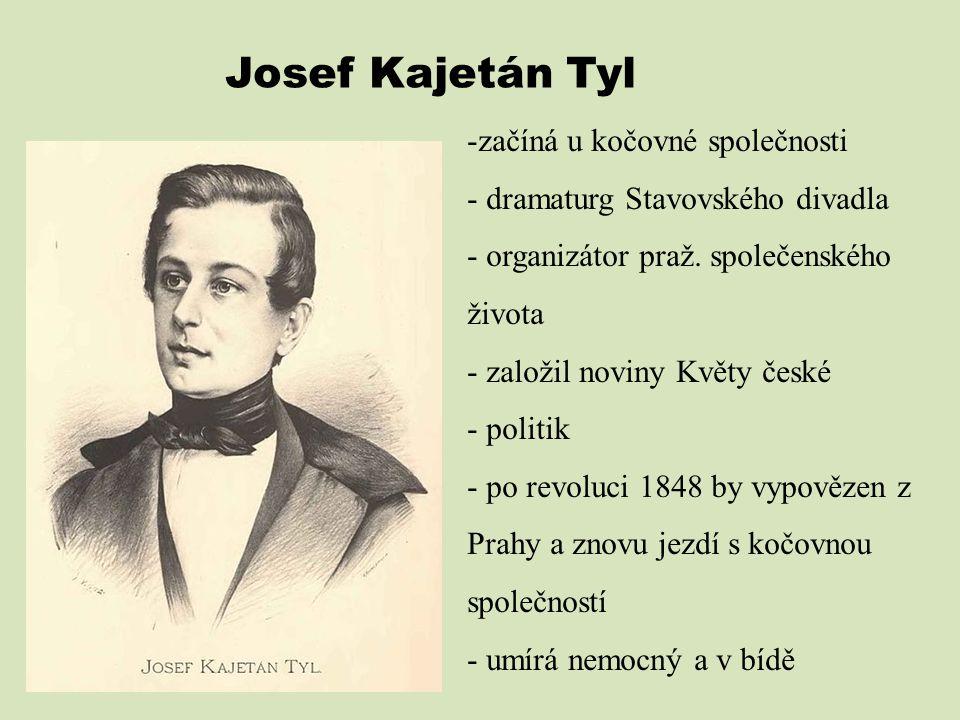 Josef Kajetán Tyl začíná u kočovné společnosti