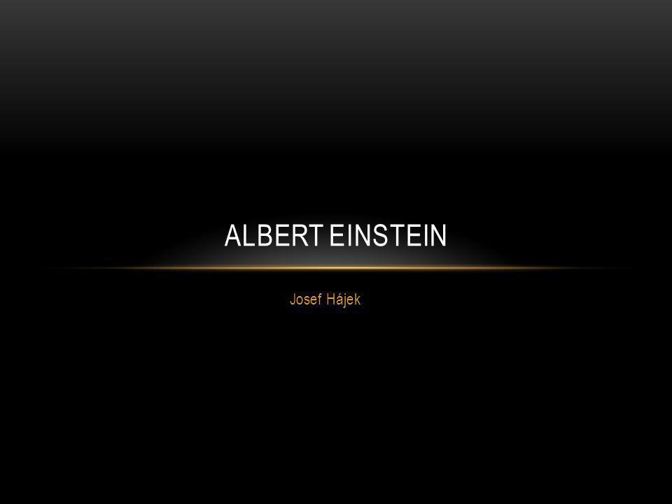 Albert Einstein Josef Hájek