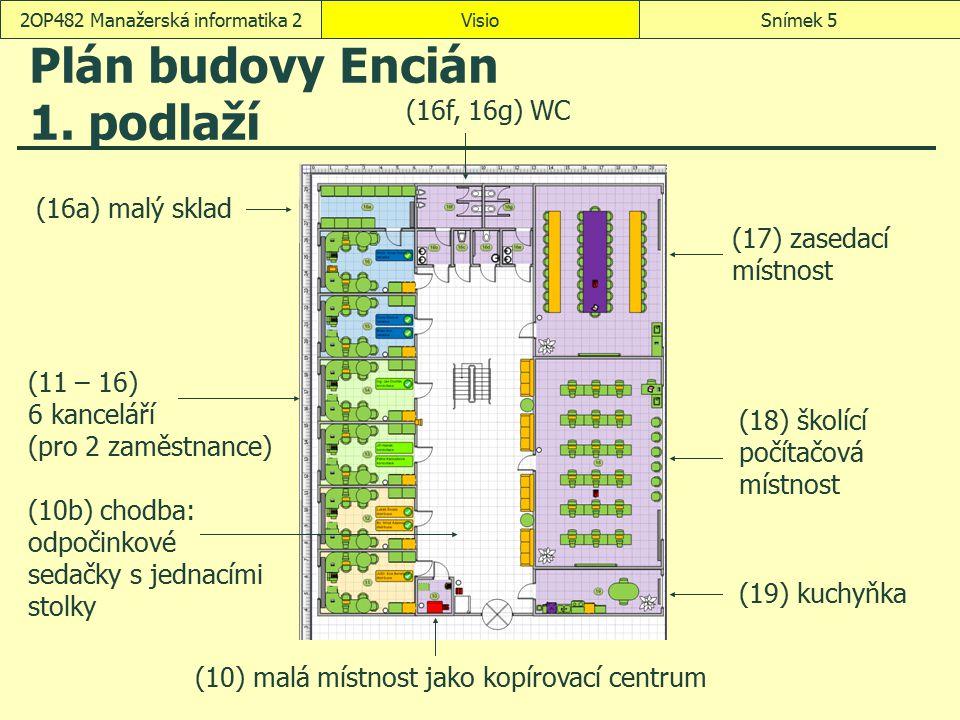Plán budovy Encián 1. podlaží