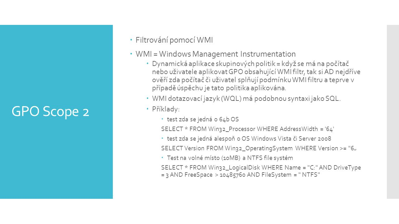 GPO Scope 2 Filtrování pomocí WMI