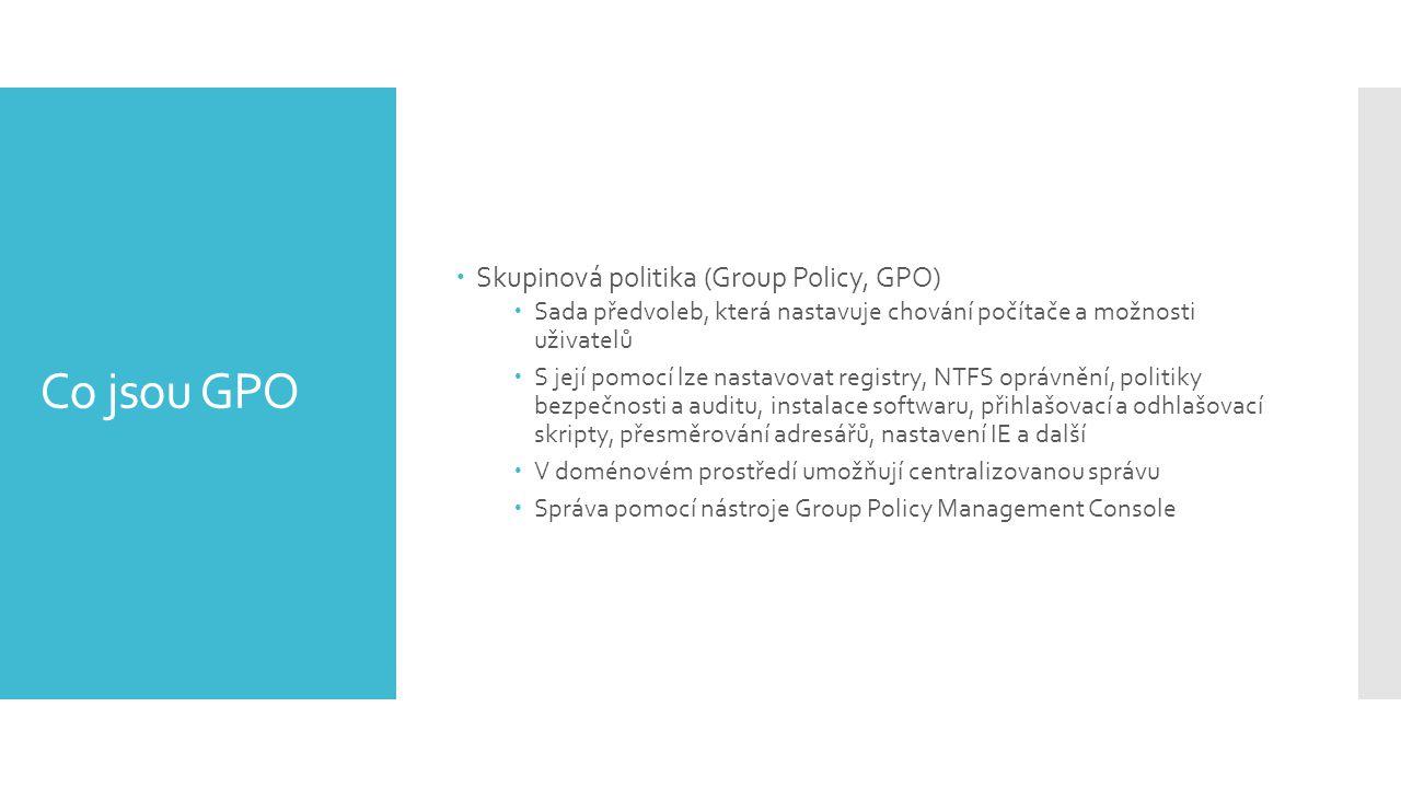 Co jsou GPO Skupinová politika (Group Policy, GPO)