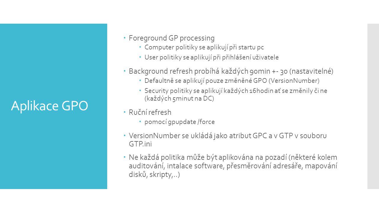 Aplikace GPO Foreground GP processing