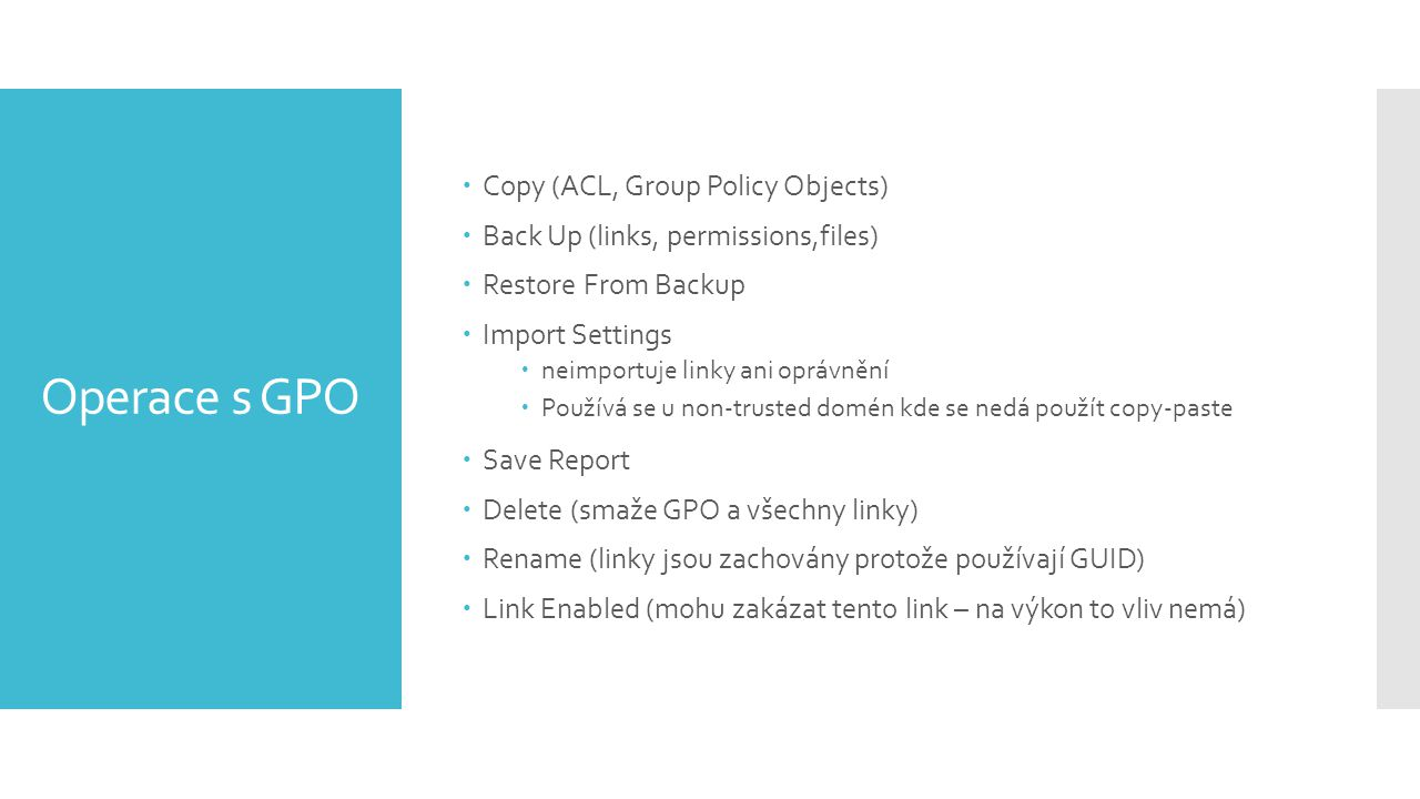 Operace s GPO Copy (ACL, Group Policy Objects)