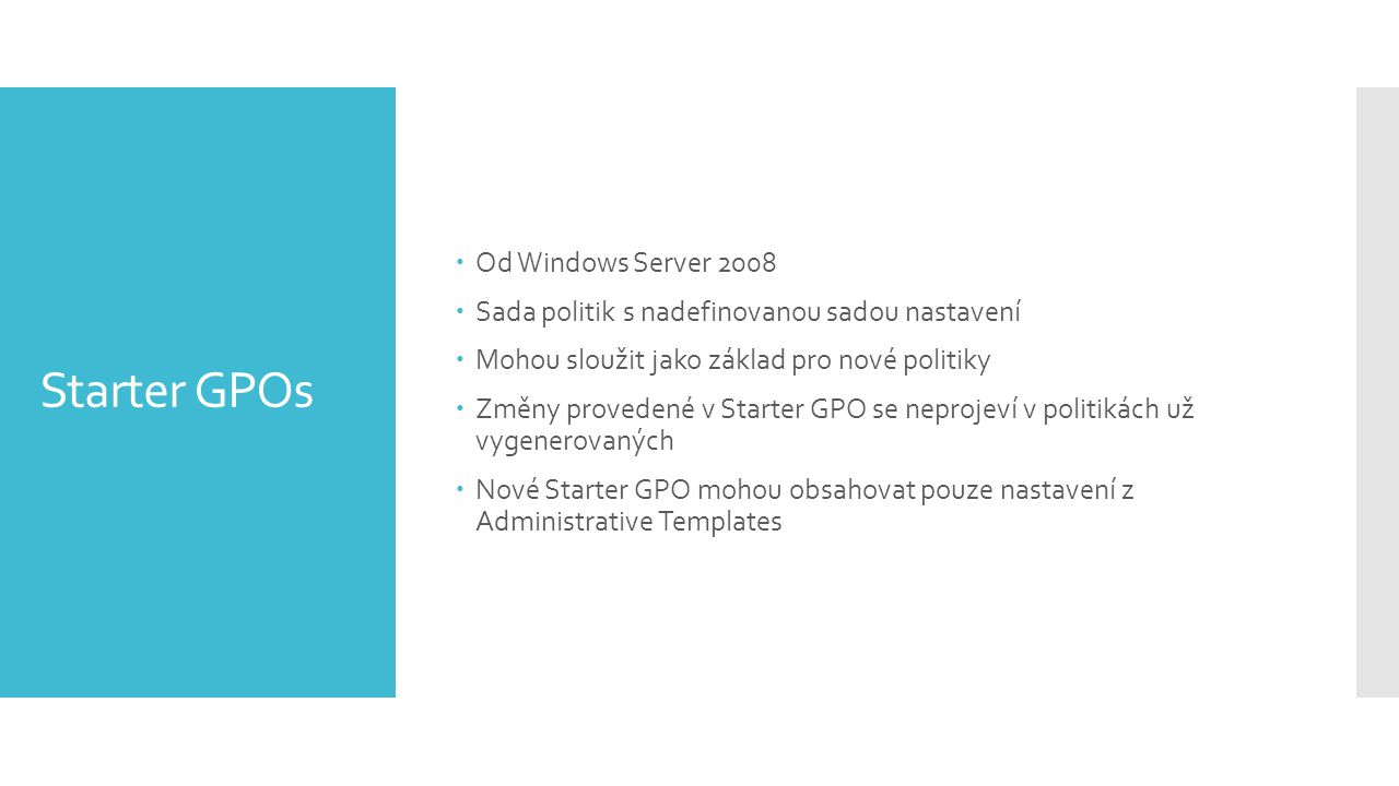Starter GPOs Od Windows Server 2008