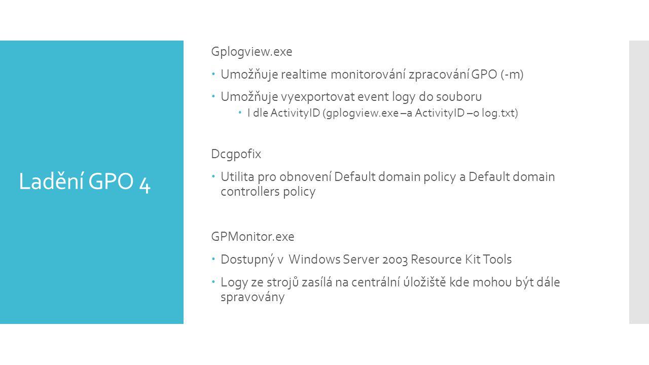 Ladění GPO 4 Gplogview.exe