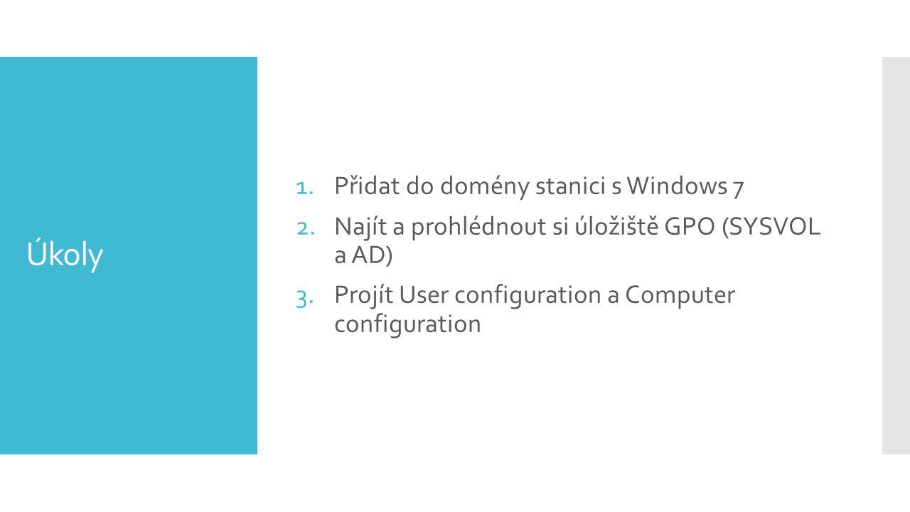 Úkoly Přidat do domény stanici s Windows 7