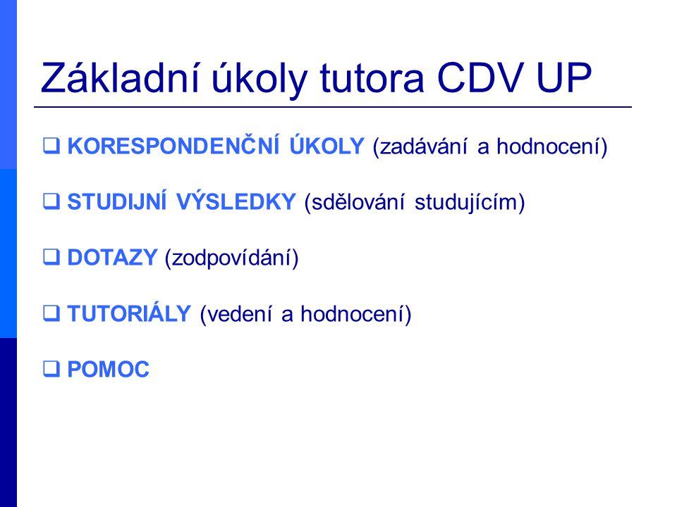 Základní úkoly tutora CDV UP