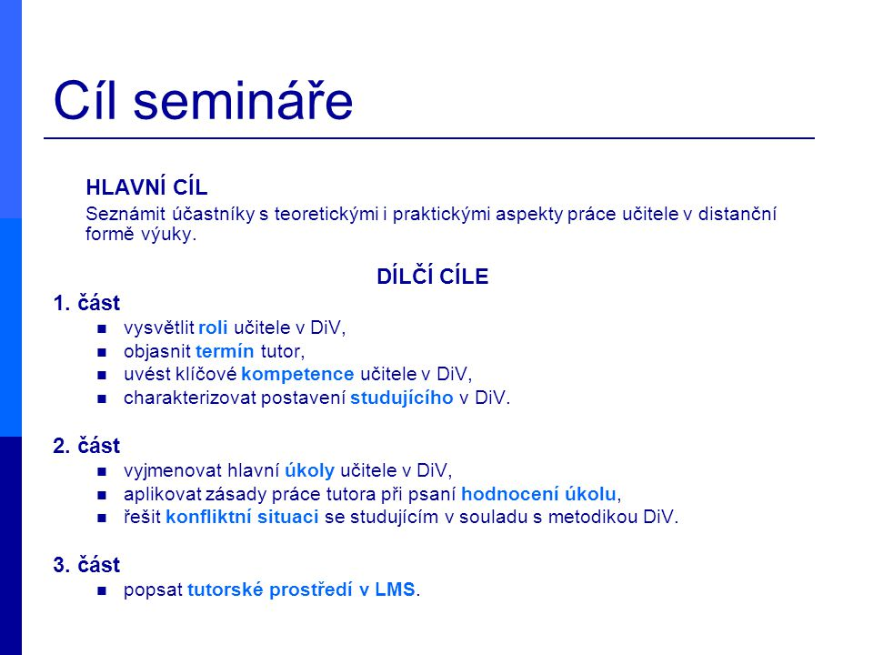 Cíl semináře HLAVNÍ CÍL
