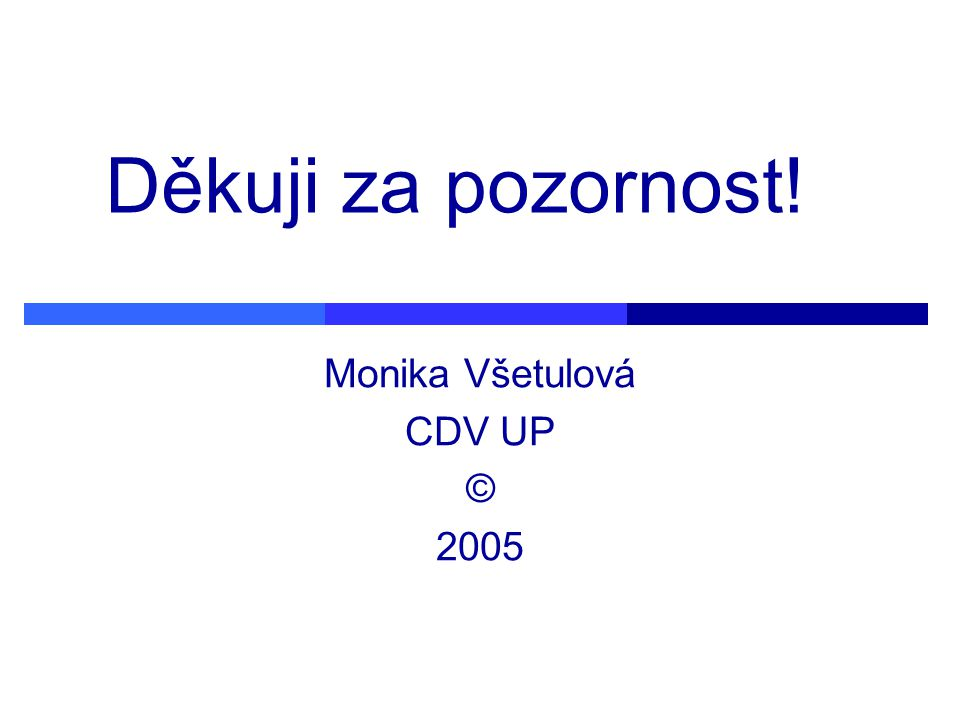 Monika Všetulová CDV UP © 2005
