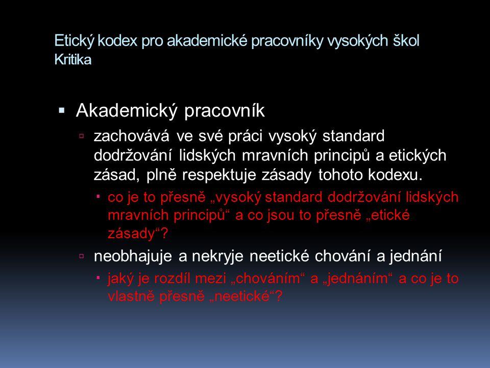 Etický kodex pro akademické pracovníky vysokých škol Kritika