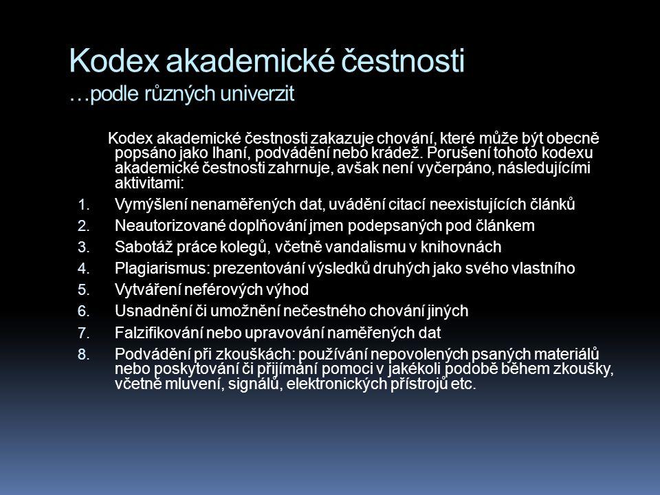 Kodex akademické čestnosti …podle různých univerzit
