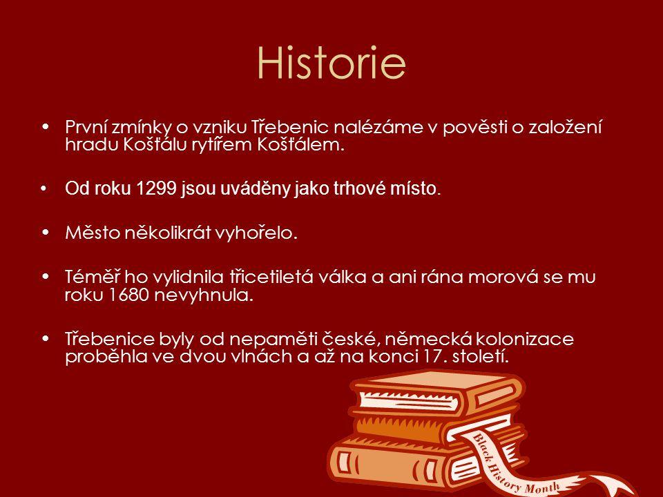 Historie První zmínky o vzniku Třebenic nalézáme v pověsti o založení hradu Košťálu rytířem Košťálem.