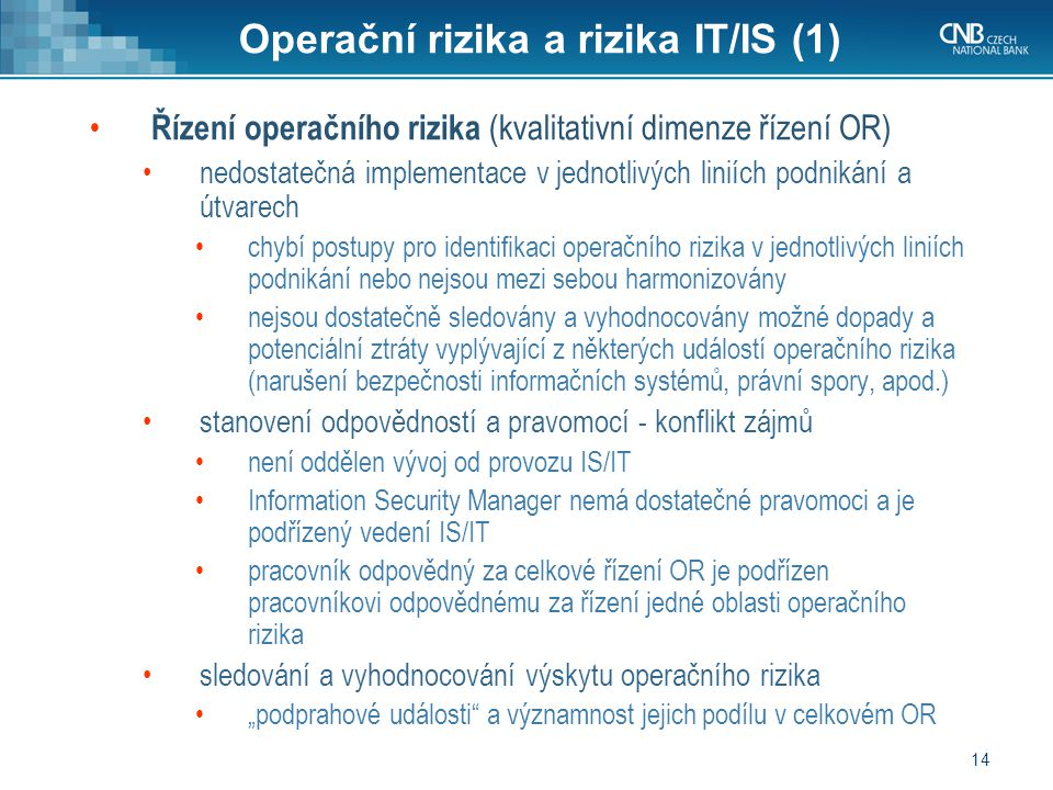 Operační rizika a rizika IT/IS (1)
