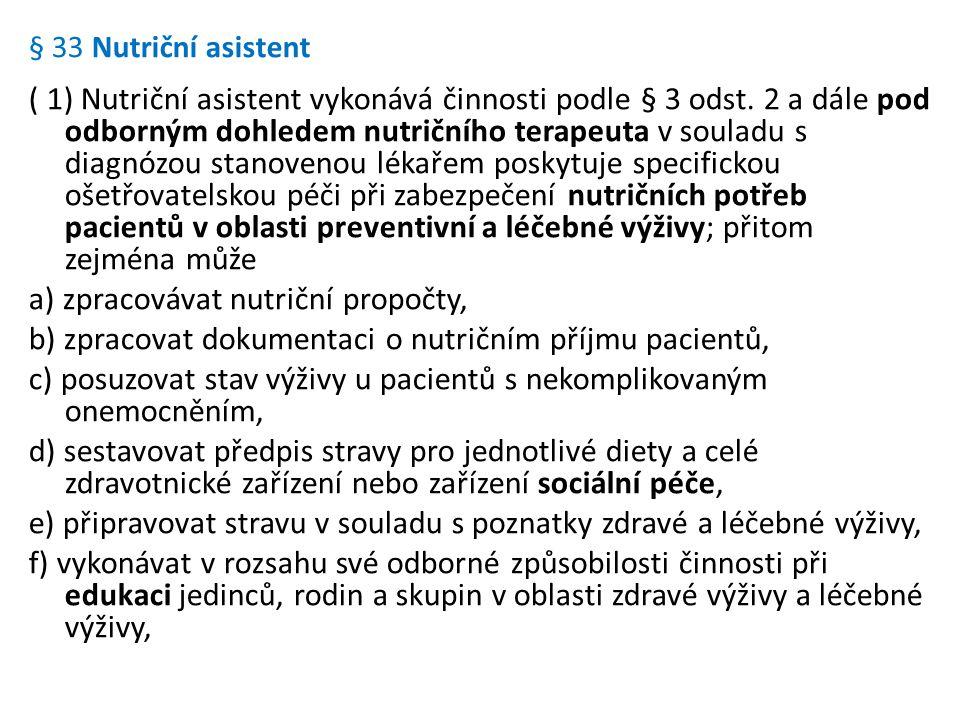 § 33 Nutriční asistent