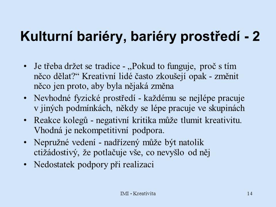 Kulturní bariéry, bariéry prostředí - 2