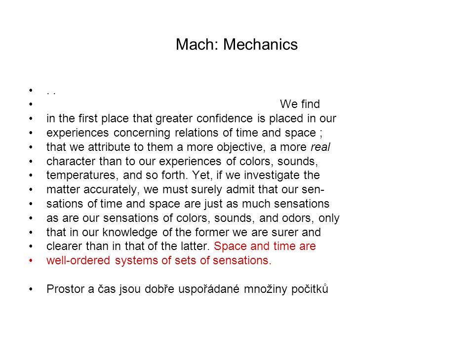 Mach: Mechanics . . We find