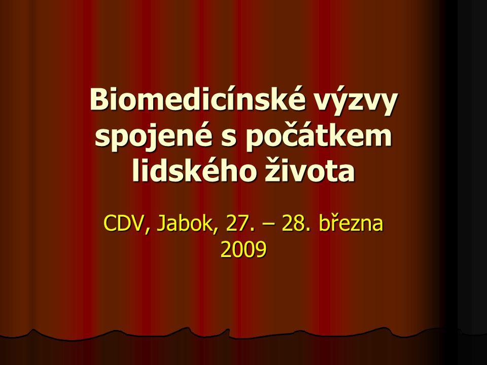 Biomedicínské výzvy spojené s počátkem lidského života