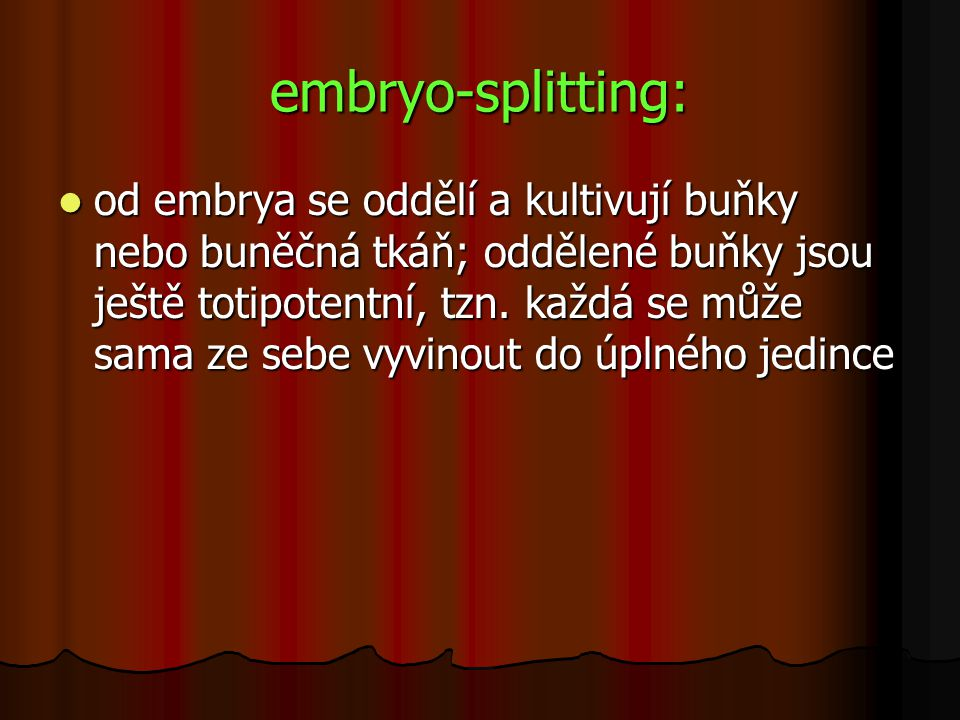 embryo-splitting: