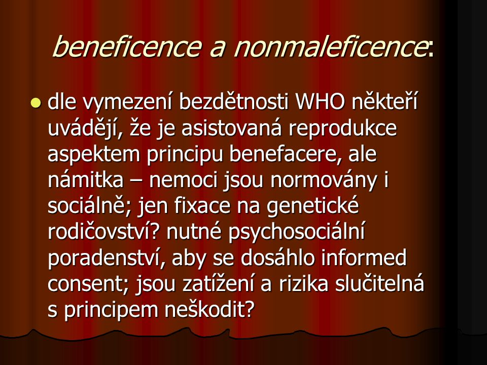 beneficence a nonmaleficence: