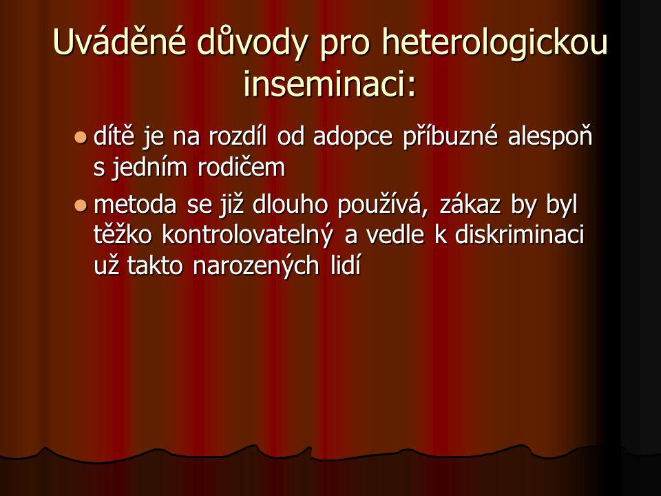 Uváděné důvody pro heterologickou inseminaci: