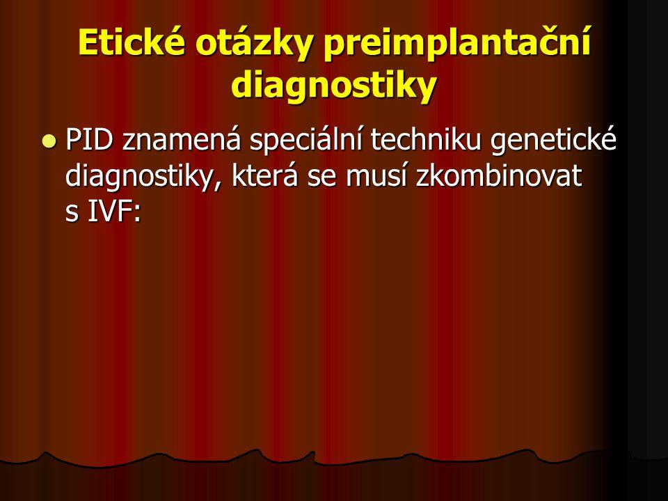 Etické otázky preimplantační diagnostiky